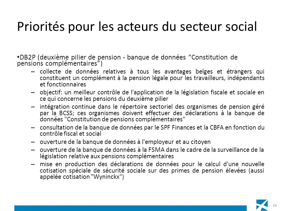 Priorités pour les acteurs du secteur social DB2P (deuxième pilier de pension - banque de données Constitution de pensions complémentaires) – collecte
