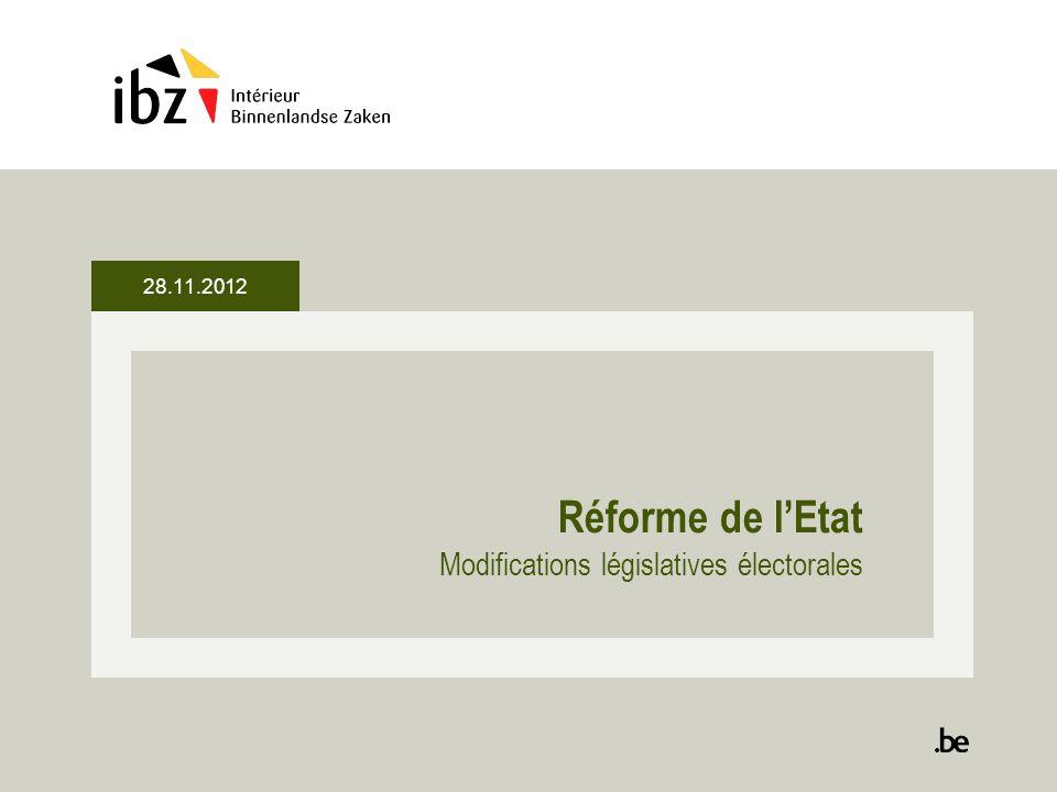 28.11.2012 Réforme de lEtat Modifications législatives électorales