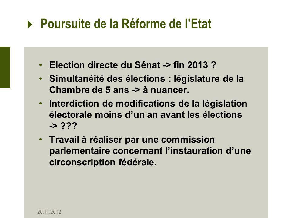 Poursuite de la Réforme de lEtat Election directe du Sénat -> fin 2013 .