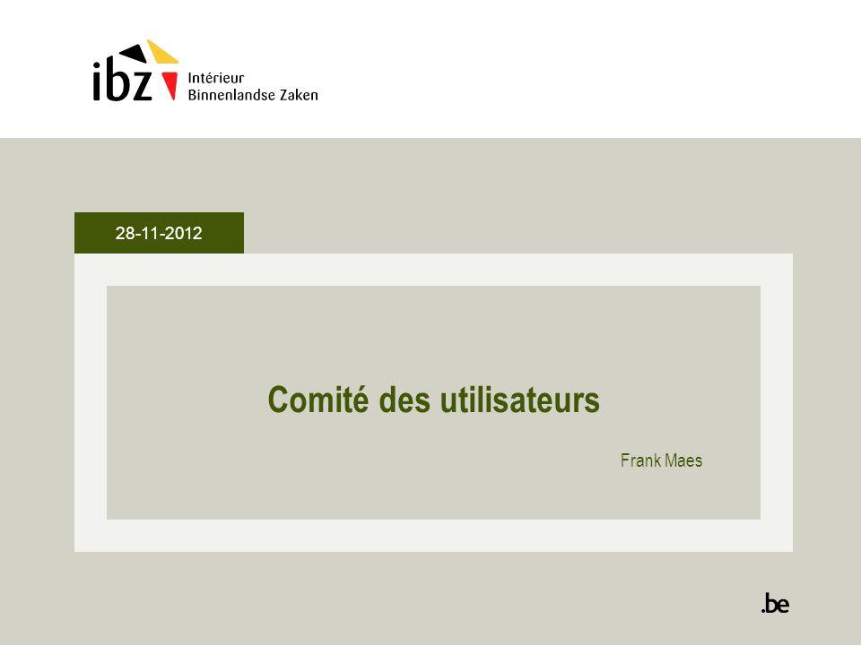 28-11-2012 Comité des utilisateurs Frank Maes