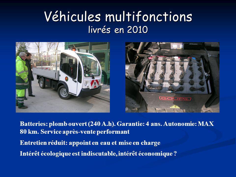 Véhicules multifonctions livrés en 2010 Batteries: plomb ouvert (240 A.h). Garantie: 4 ans. Autonomie: MAX 80 km. Service après-vente performant Entre