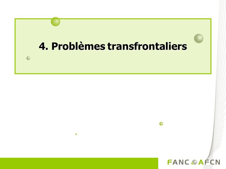 4. Problèmes transfrontaliers
