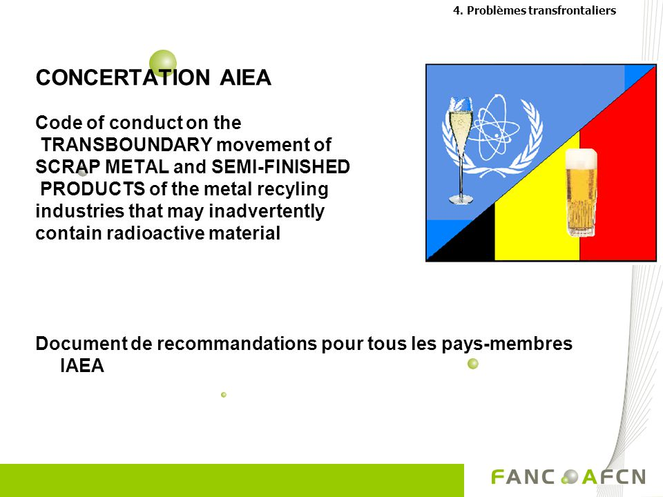 CONCERTATION AIEA Code of conduct on the TRANSBOUNDARY movement of SCRAP METAL and SEMI-FINISHED PRODUCTS of the metal recyling industries that may in