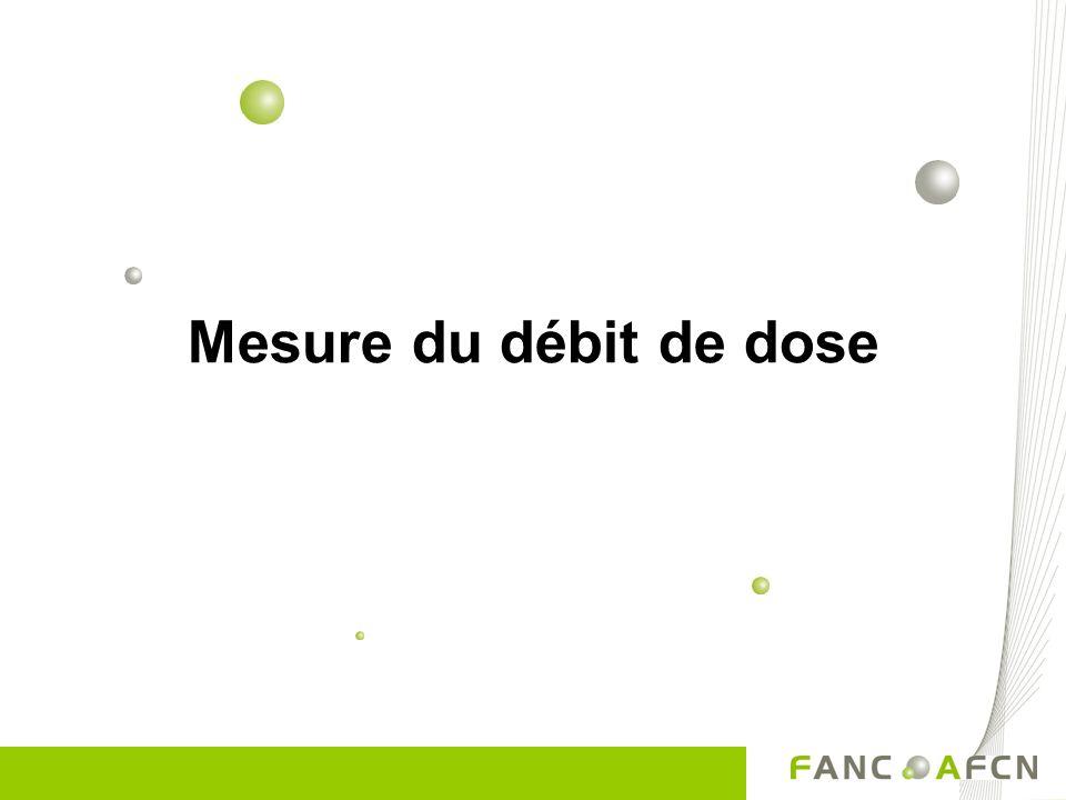 Mesure du débit de dose
