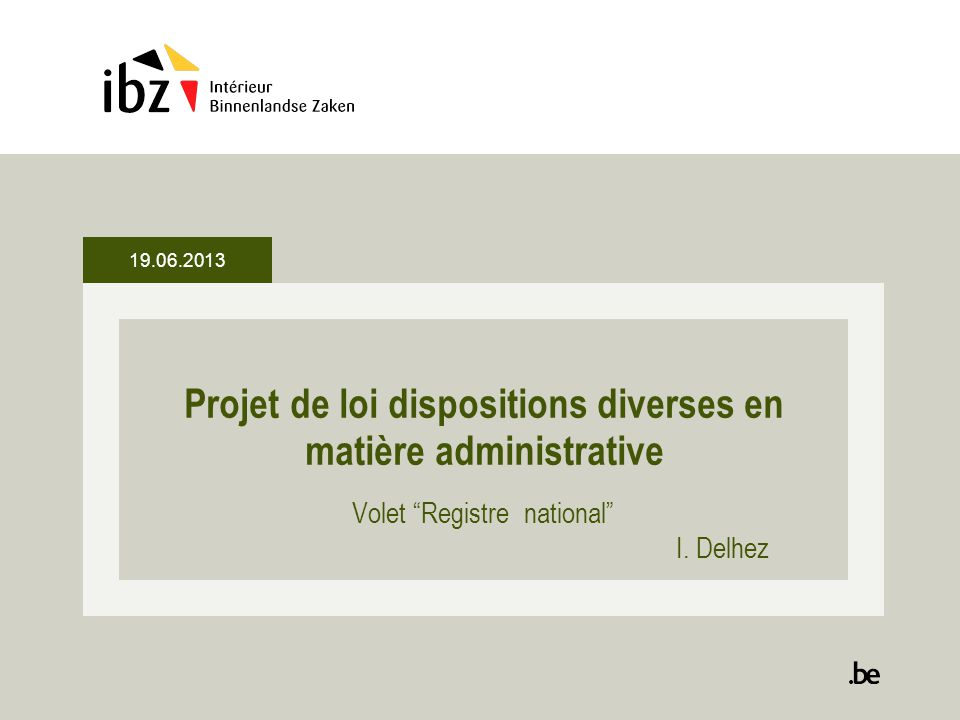 Projet de loi dispositions diverses en matière administrative Volet Registre national I.