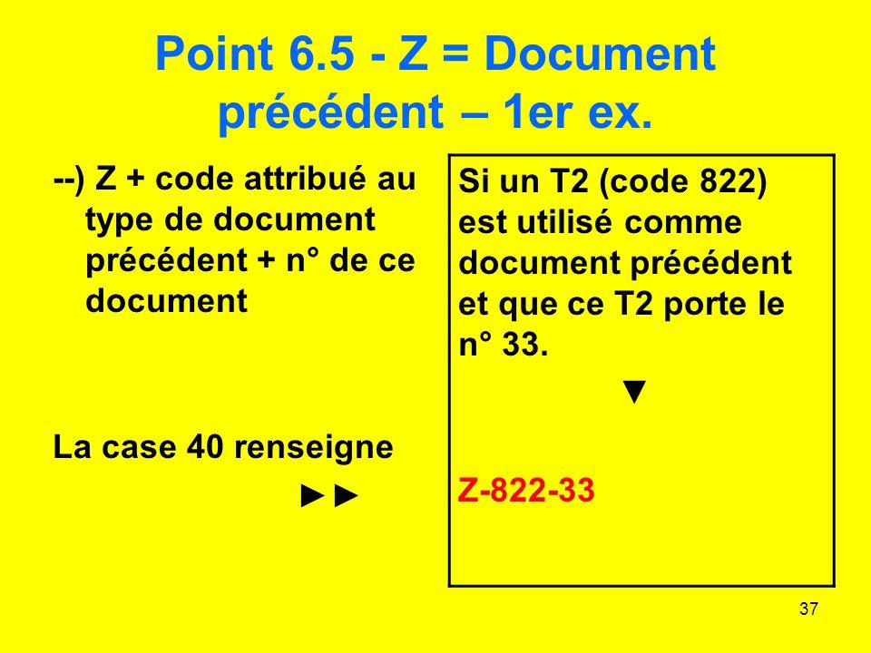 37 Point 6.5 - Z = Document précédent – 1er ex.