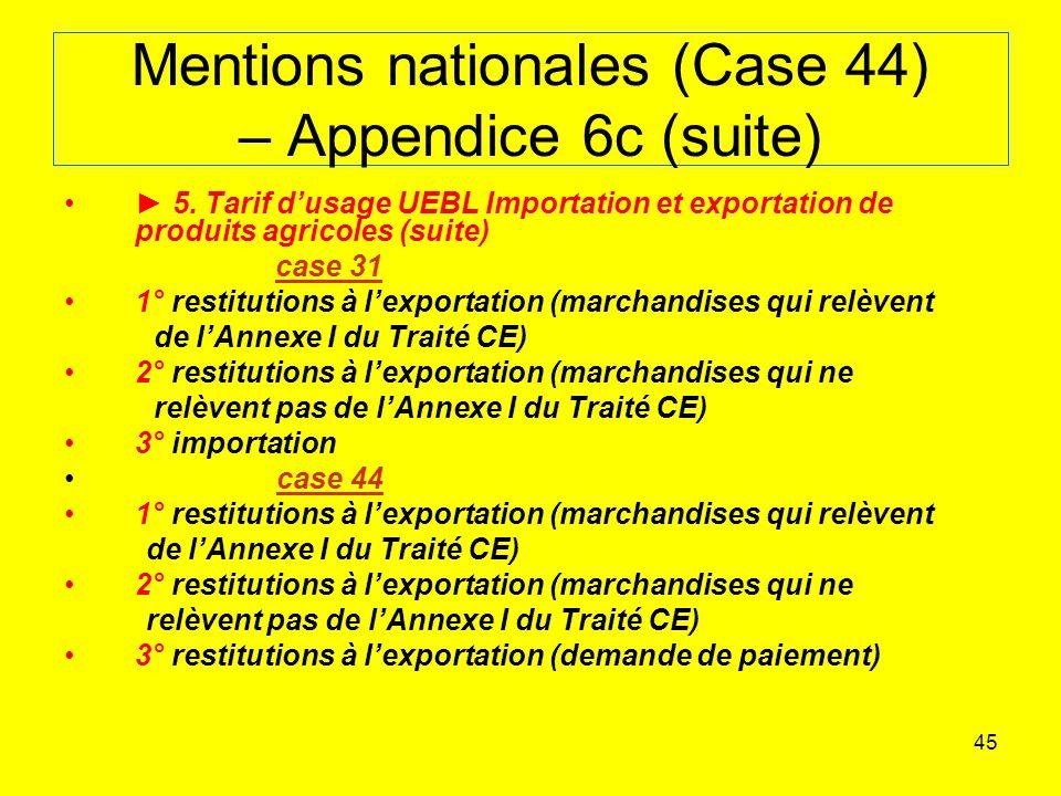 45 Mentions nationales (Case 44) – Appendice 6c (suite) 5.