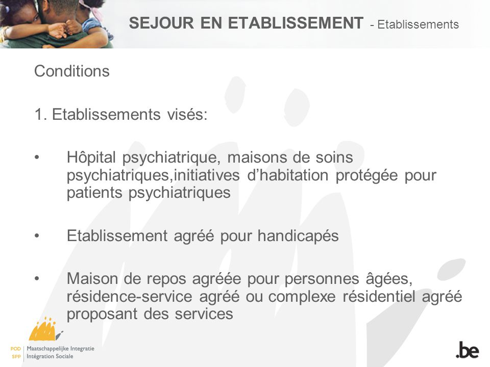 SEJOUR EN ETABLISSEMENT - Etablissements Conditions 1.
