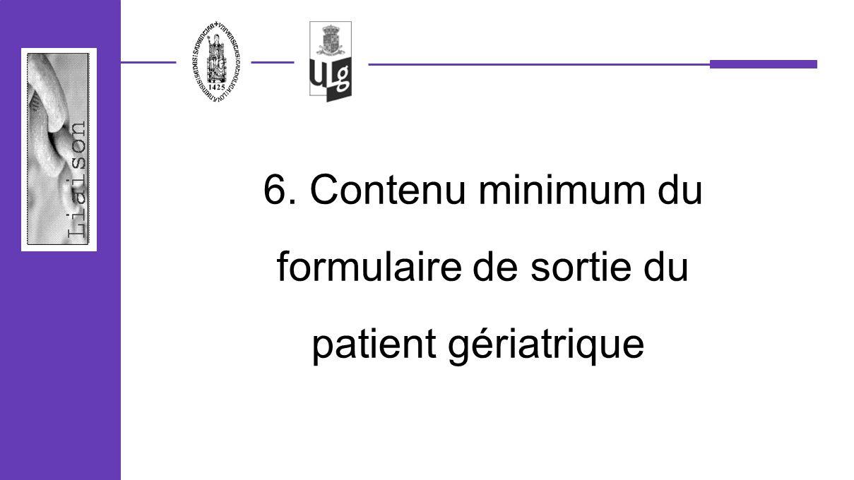 6. Contenu minimum du formulaire de sortie du patient gériatrique