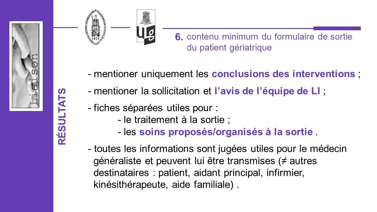 RÉSULTATS - mentioner uniquement les conclusions des interventions ; - mentioner la sollicitation et lavis de léquipe de LI ; - fiches séparées utiles