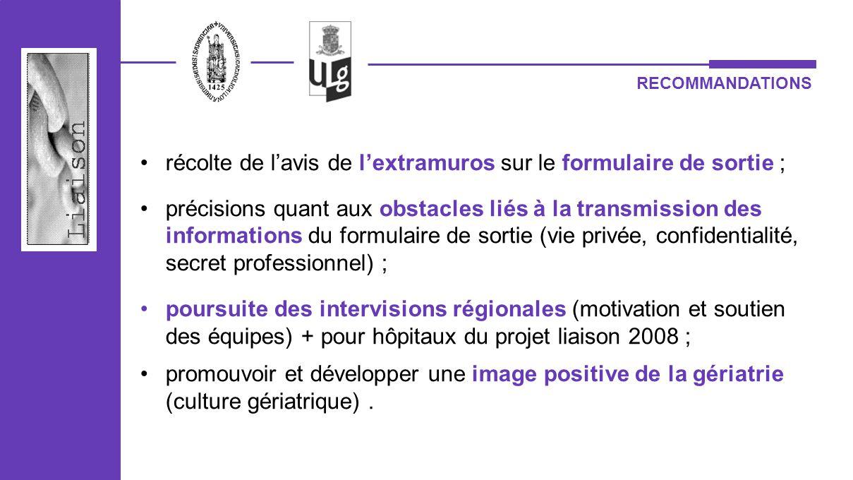 RECOMMANDATIONS récolte de lavis de lextramuros sur le formulaire de sortie ; précisions quant aux obstacles liés à la transmission des informations d