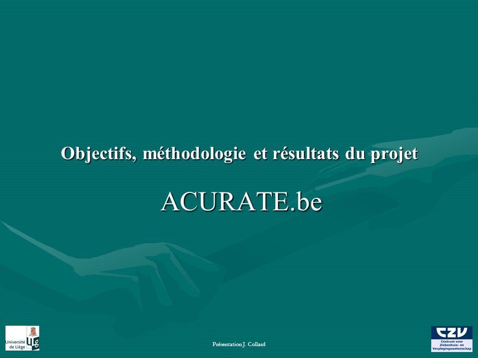 Présentation J. Collard Objectifs, méthodologie et résultats du projet ACURATE.be