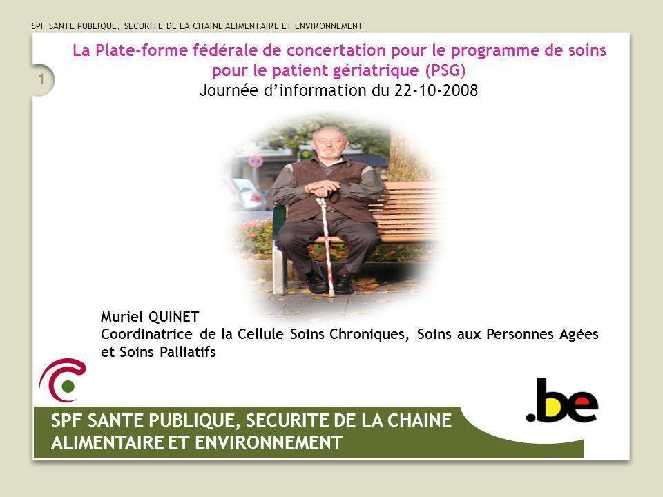 SPF SANTE PUBLIQUE, SECURITE DE LA CHAINE ALIMENTAIRE ET ENVIRONNEMENT 22 MERCI DE VOTRE ATTENTION