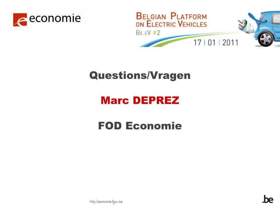 http://economie.fgov.be Questions/Vragen Marc DEPREZ FOD Economie