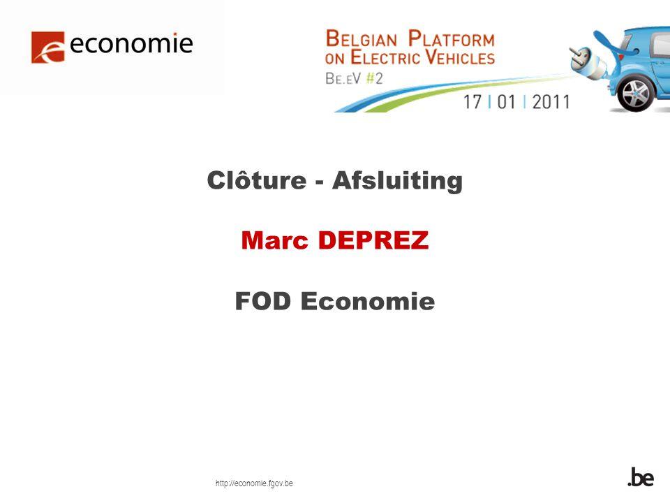 http://economie.fgov.be Clôture - Afsluiting Marc DEPREZ FOD Economie