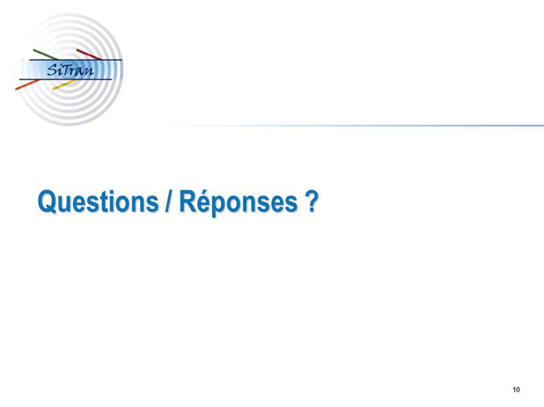 10 Questions / Réponses ?