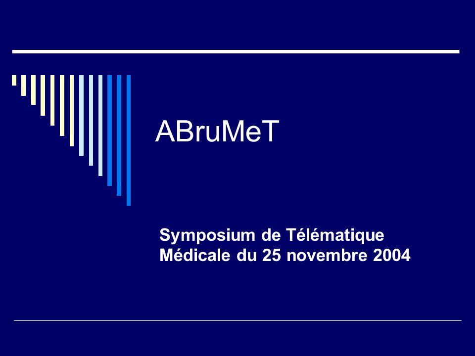 ABruMeT Symposium de Télématique Médicale du 25 novembre 2004