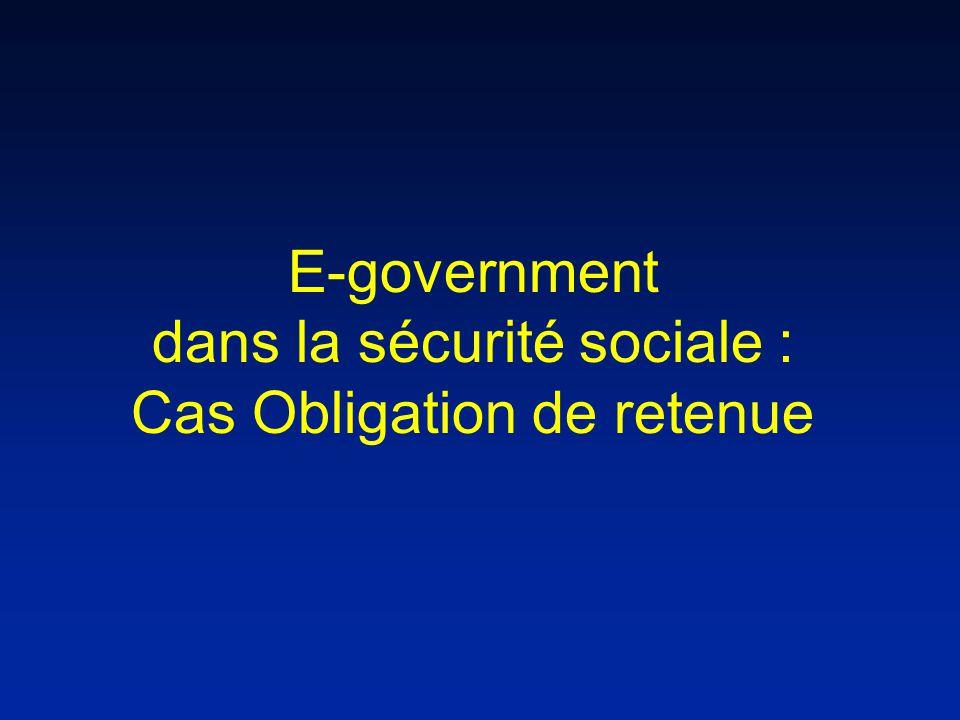 E-government dans la sécurité sociale : Cas Obligation de retenue