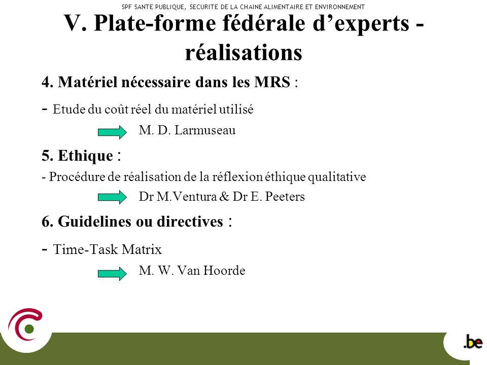 V. Plate-forme fédérale dexperts - réalisations 4.
