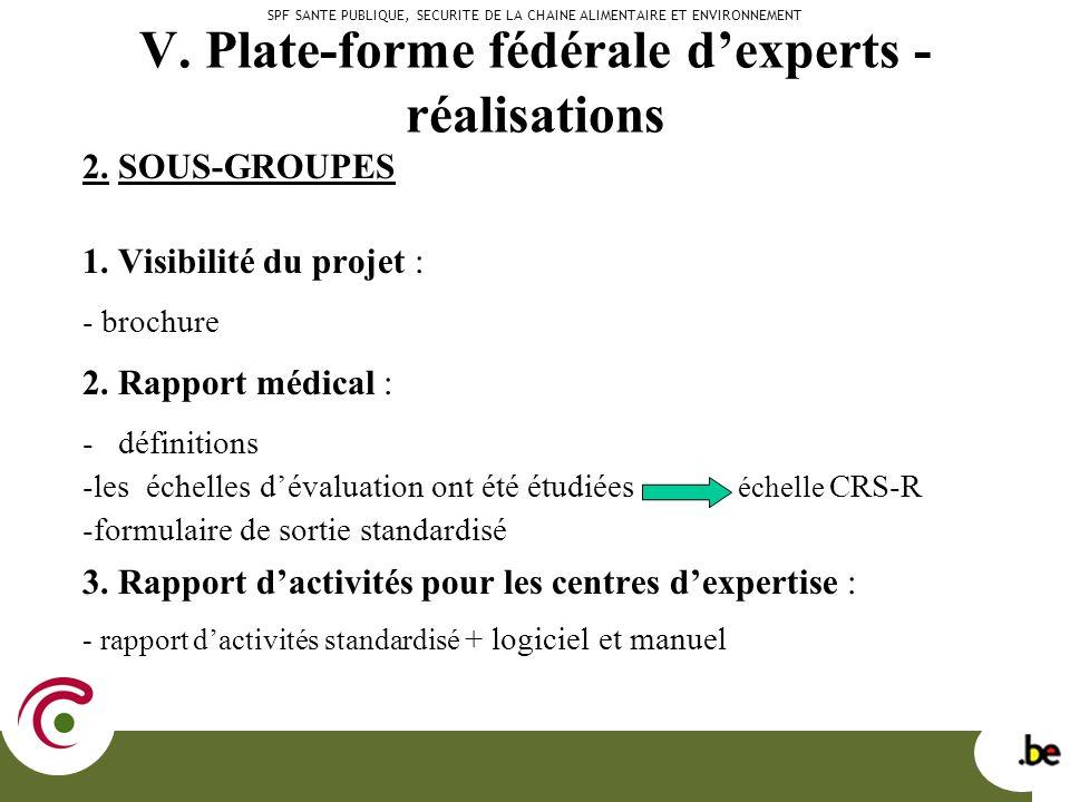 V. Plate-forme fédérale dexperts - réalisations 2.