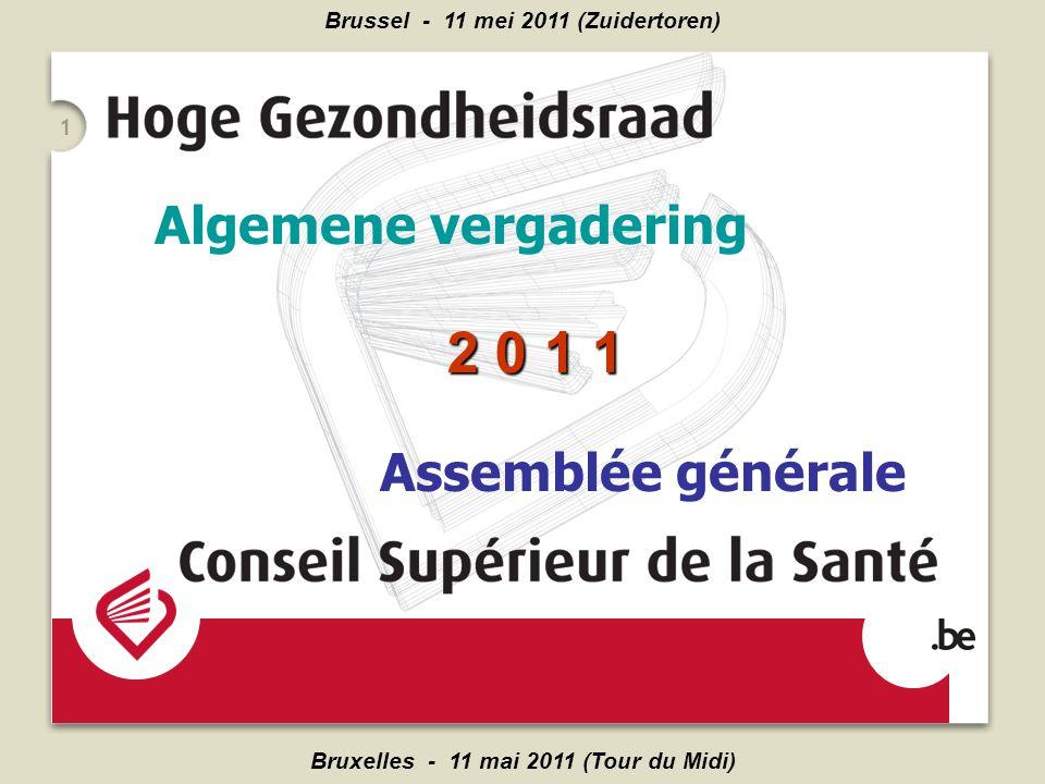 Bruxelles - 11 mai 2011 (Tour du Midi) Brussel - 11 mei 2011 (Zuidertoren) 1 Algemene vergadering Assemblée générale 2 0 1 1