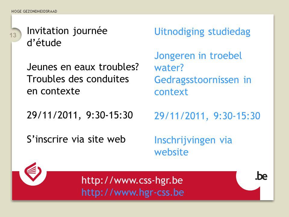 HOGE GEZONDHEIDSRAAD 13 Invitation journée détude Jeunes en eaux troubles.