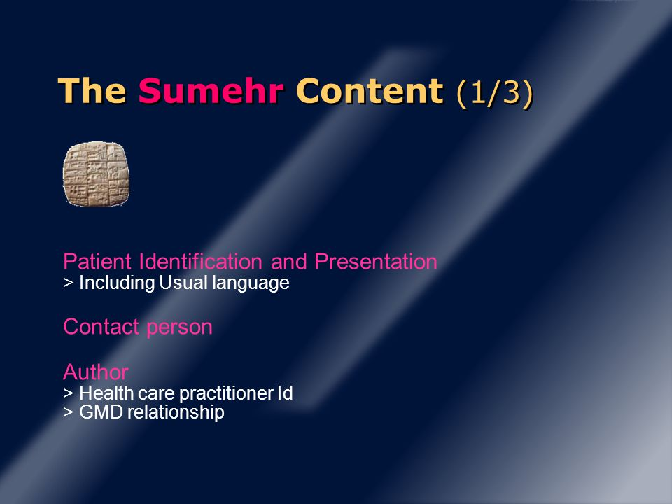 The Sumehr Content (1/3) Patient Identification and Presentation > Including Usual language Contact person Author > Health care practitioner Id > GMD relationship