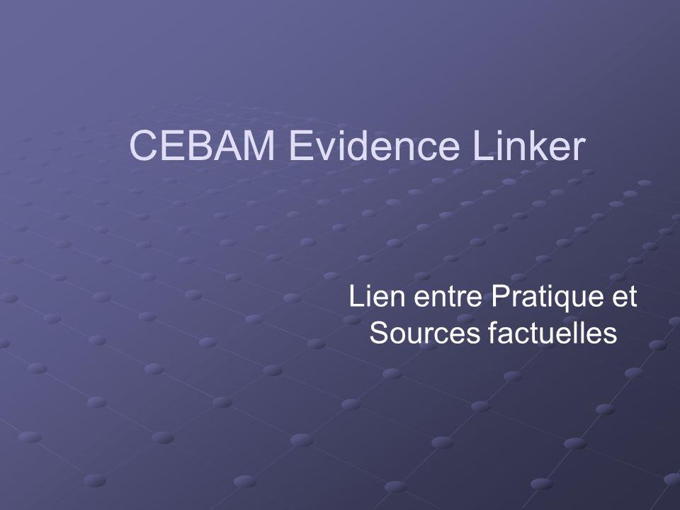 CEBAM Evidence Linker Lien entre Pratique et Sources factuelles