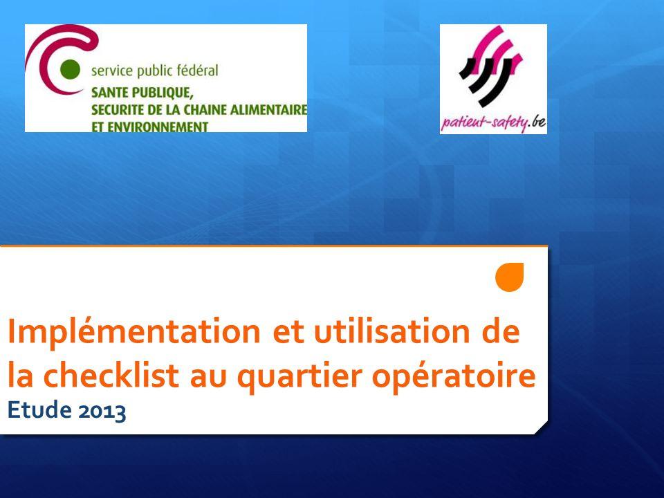 Implémentation et utilisation de la checklist au quartier opératoire Etude 2013