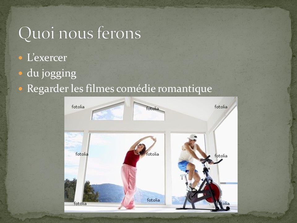 Lexercer du jogging Regarder les filmes comédie romantique