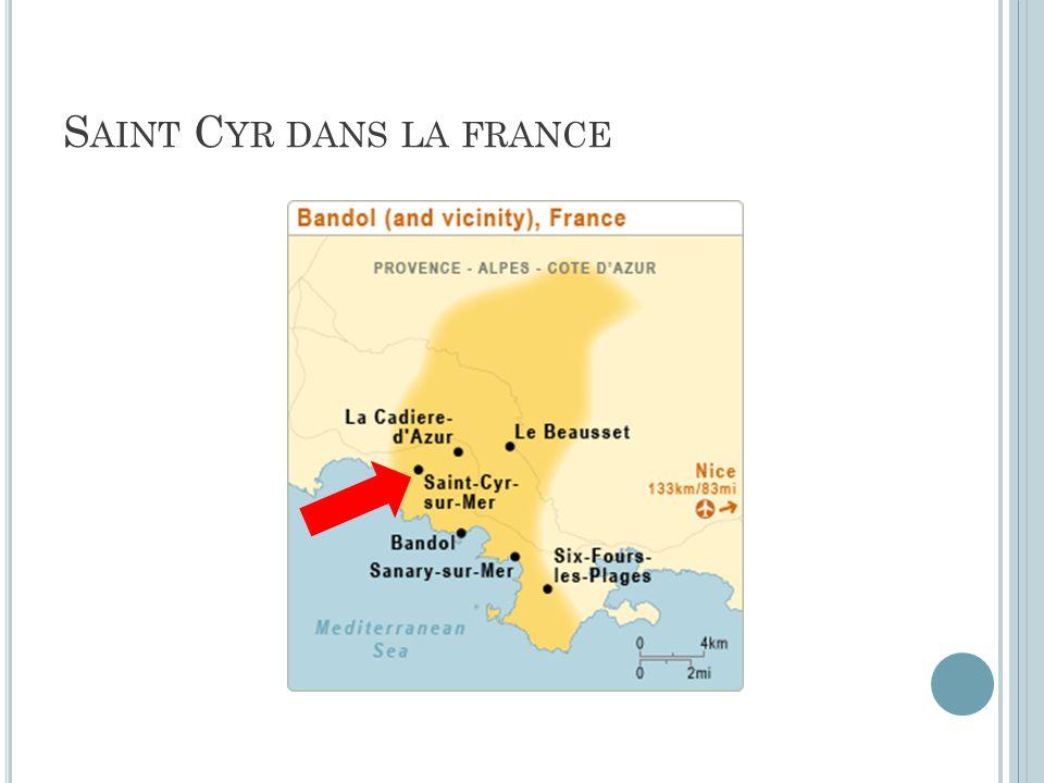 S AINT C YR DANS LA FRANCE