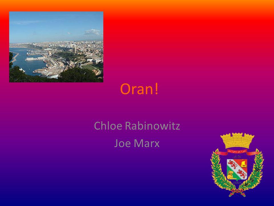 Oran! Chloe Rabinowitz Joe Marx