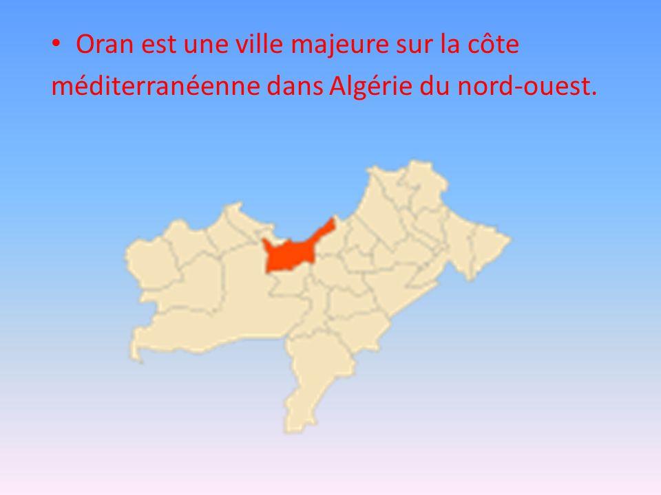 Oran est une ville majeure sur la côte méditerranéenne dans Algérie du nord-ouest.