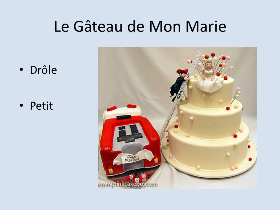 Le Gâteau de Mon Marie Drôle Petit