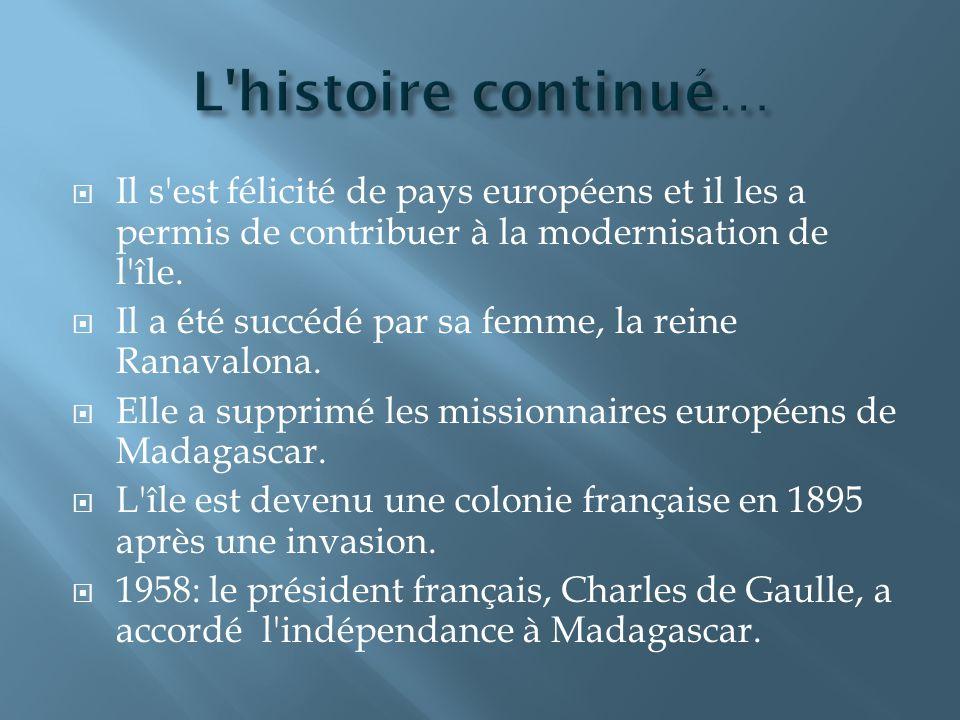 Il s est félicité de pays européens et il les a permis de contribuer à la modernisation de l île.