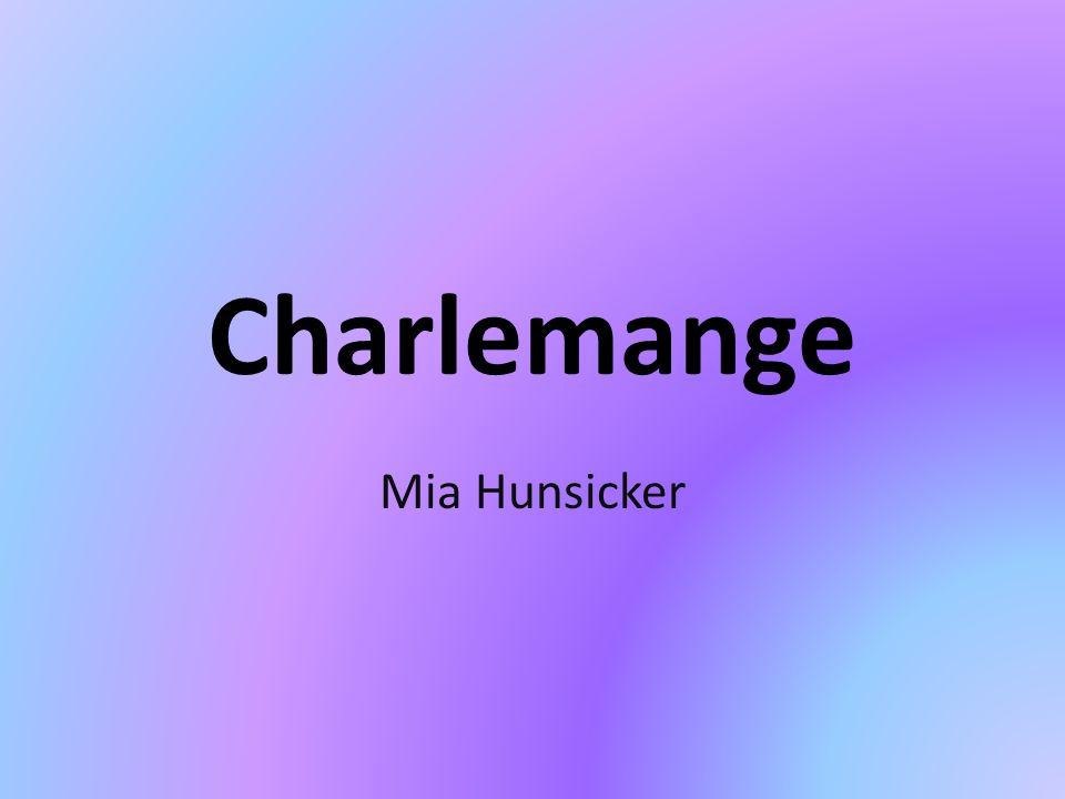 Charlemange Mia Hunsicker