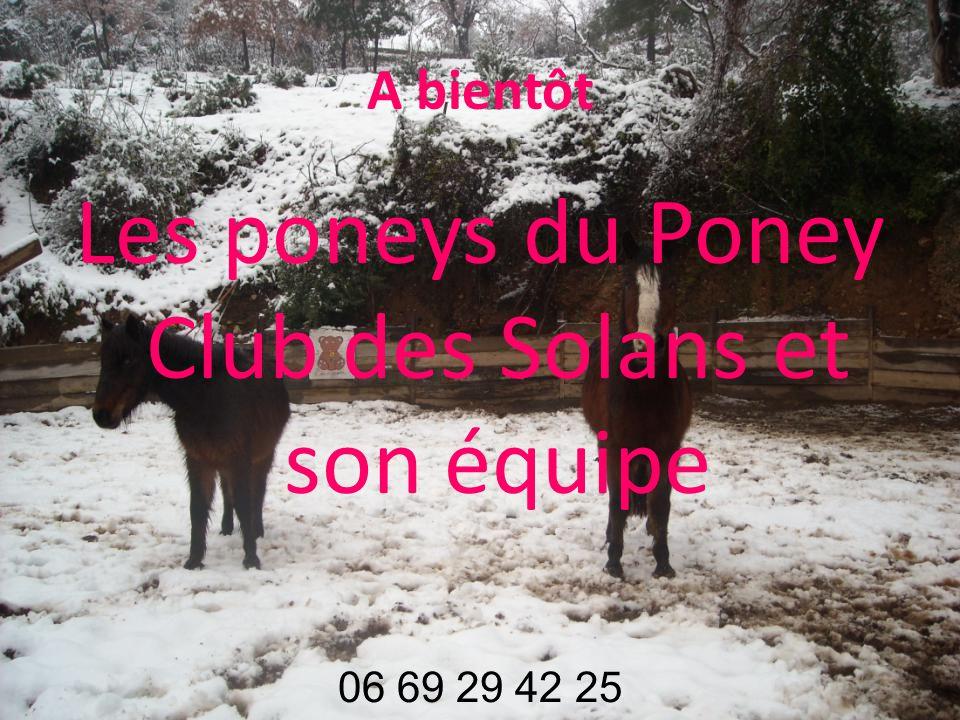 A bientôt Les poneys du Poney Club des Solans et son équipe
