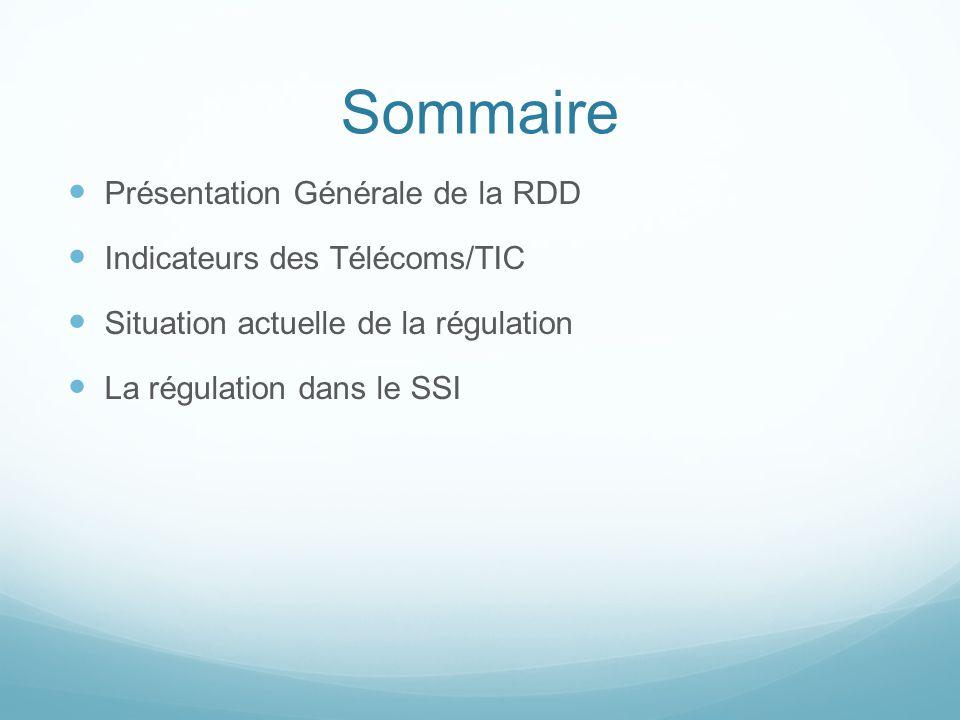 Loi n°80/AN/04/5ème L, relative à la réforme du Secteur TIC (suite) Principales dispositionsEtat de mise en œuvre Définit les règles applicables aux ressources naturelles (Spectre de fréquences et Plan de Numérotation) Non Réalisé Définit les règles dhomologation des équipements TIC Non Réalisé Accorde une exclusivité à Djibouti TélécomRéalisé de fait Etablit une réglementation des taux, droits et tarifs Réalisé de fait par Djibouti Télécom Création du Fonds d accès universel aux TIC, géré par l Agence de régulation Non Réalisé Définit les infractions et le Régime de Sanctions Non applicable Etablit une obligation de Cahier de charges et accorde une exclusivité à Djibouti Télécom Non Réalisé
