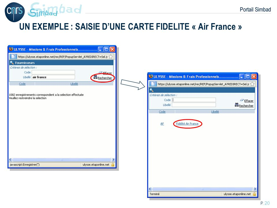 P. 20 UN EXEMPLE : SAISIE DUNE CARTE FIDELITE « Air France »