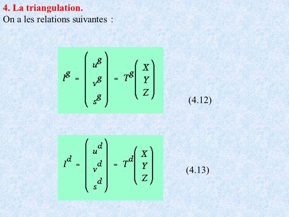 4. La triangulation. On a les relations suivantes : (4.12) (4.13)