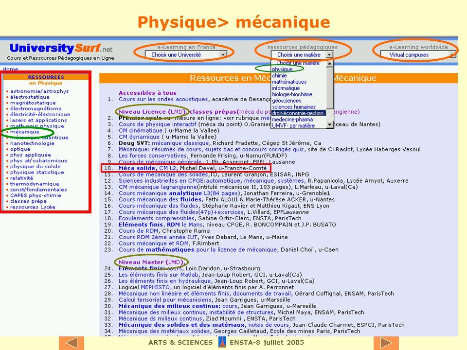 ARTS & SCIENCES ENSTA-8 juillet 2005 Physique> mécanique