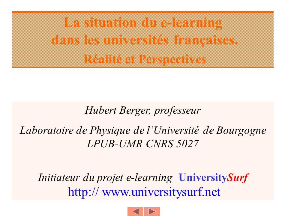 La situation du e-learning dans les universités françaises.