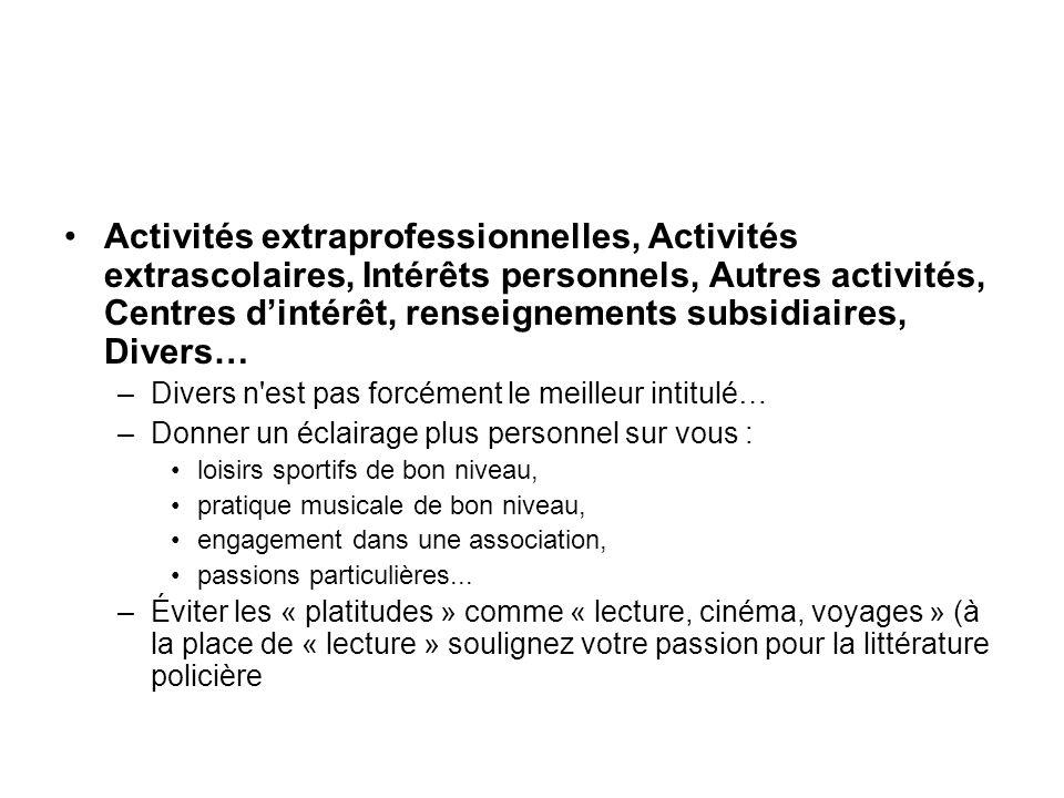 Activités extraprofessionnelles, Activités extrascolaires, Intérêts personnels, Autres activités, Centres dintérêt, renseignements subsidiaires, Diver