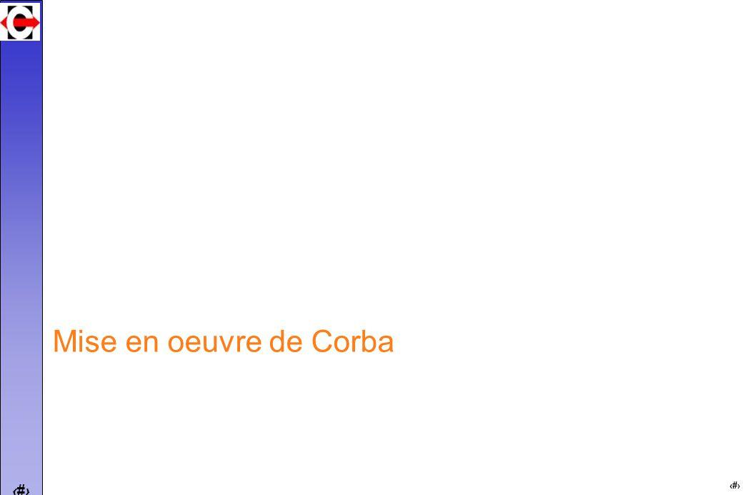 9 9 Mise en oeuvre de Corba