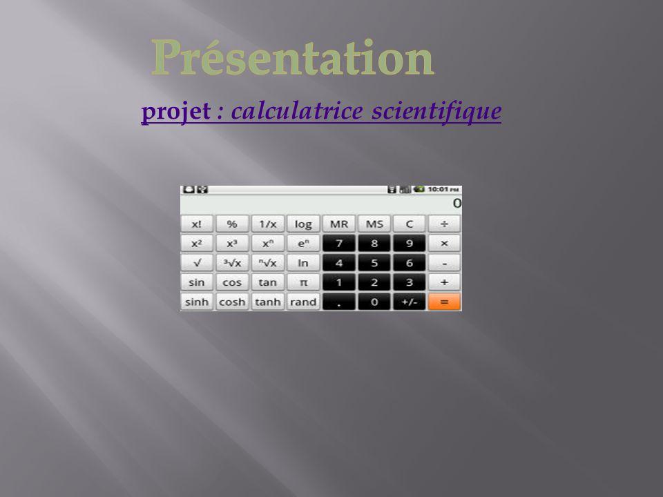 projet : calculatrice scientifique