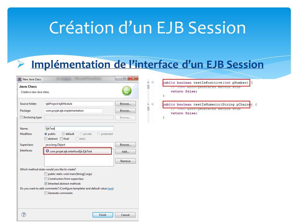 Implémentation de linterface dun EJB Session Création dun EJB Session