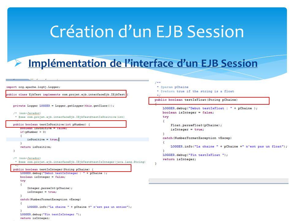 Exemple dappel dEJB Session Création dun EJB Session