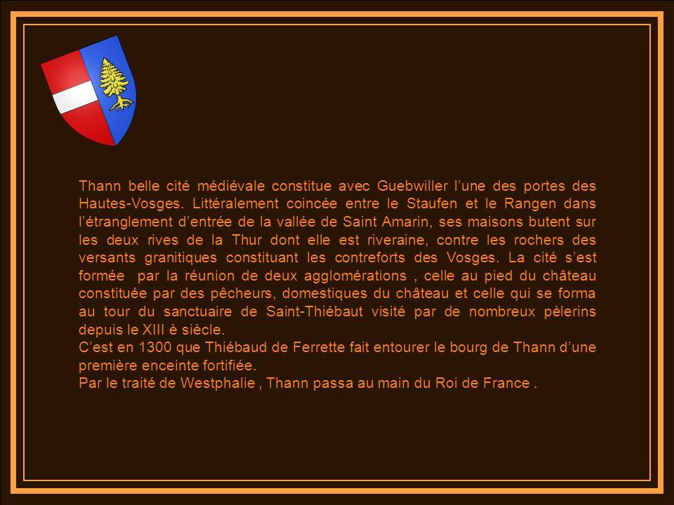 Thann belle cité médiévale constitue avec Guebwiller lune des portes des Hautes-Vosges.