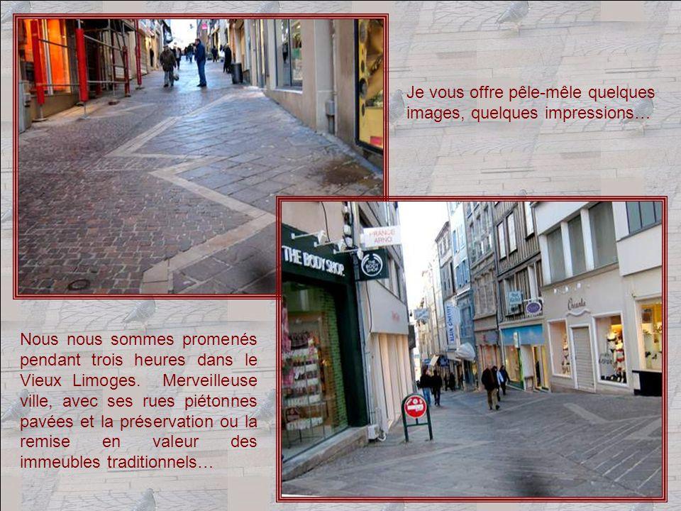 Au premier abord, Limoges ma paru une ville classique, avec des immeubles certes à la facture originale, mais… Et puis, jai demandé mon chemin a un passant, nous avons discuté.