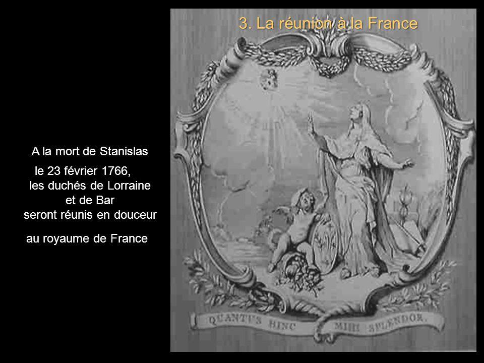 2. la convention franco-autrichienne signée à Vienne le 28 août 1736. Stanislas Leszczyński abandonne toute prétention sur la Pologne, et conserve le